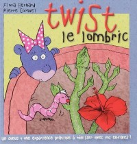 Twist le lombric