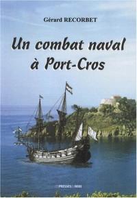 Un combat naval a port cros