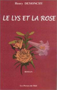 Le Lys et la Rose