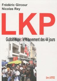 LKP grève générale en Gwadloup