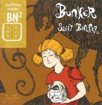 Bunker Sweet Bunker