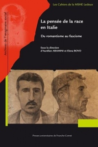 La Pensee de la Race en Italie. du Romantisme au Fascisme