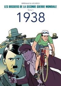 Les Dossiers de la Seconde Guerre Mondiale - tome 1 (01)