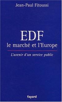 EDF, le marché et l'Europe : L'Avenir d'un service public