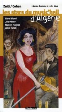 Les stars du music'hall d'Algérie : Blond Blond, Line Monty, Youssef Hagege, Salim Halali (1DVD + 1 CD audio)