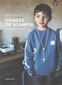 Visages de Scampia: Les justes de Gomorra