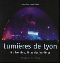 Lumières de Lyon, 8 décembre, fêtes des Lumières