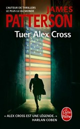 Tuer Alex Cross (Alex Cross) [Poche]