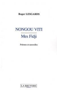 Nongou Viti : Mes Fidji