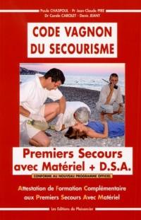 Code Vagnon du secourisme : Attestation de Formation Complémentaire aux Premiers Secours Avec Matériel