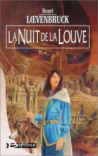 La Moïra, tome 3 : La Nuit de la louve