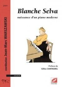 Blanche Selva, naissance d'un piano moderne