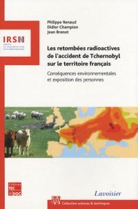 Les retombées radioactives de l'accident de Tchernobyl sur le territoire français