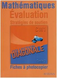 Mathématiques Evaluation Stratégies de soutien : Fiches à photocopier