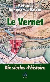 Le Vernet, 10 siècles d'histoire