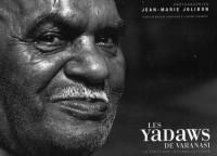 Les Yadaws de Varanasi, la caste des laitiers-lutteurs