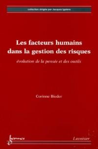 Les facteurs humains dans la gestion des risques : Evolution de la pensée et des outils