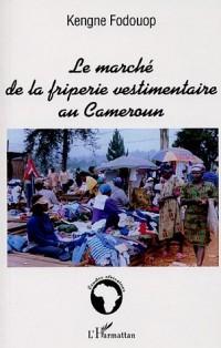 Le marché de la friperie vestimentaire au Cameroun