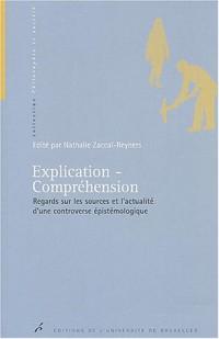 Explication-Compréhension : Regards sur les sources et l'actualité d'une controverse épistémologique