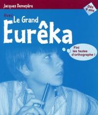 Le Grand Eurêka