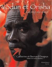 Vodun et Orisha La voix des dieux