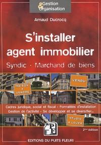 S'installer agent immobilier : Syndic d'immeubles, marchand de biens
