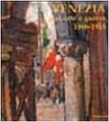Venezia fra arte e guerra 1866-1918