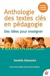 Anthologie des Textes Cles en Pedagogie