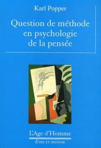 Question de méthode en psychologie de la pensée