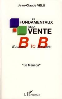 Les fondamentaux de la vente B to B : Le mentor