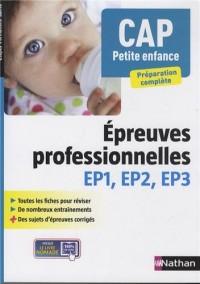 CAP Petite enfance 2014 : Epreuves professionnelles EP1, EP2, EP3