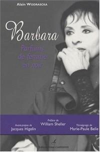 Barbara : Parfums de femme en noir