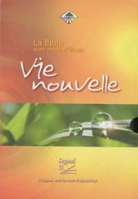 La Bible Vie Nouvelle : Avec notes d'étude, couverture souple, tranche or avec onglets, avec boitier