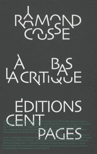 A bas la critique : Lettres et pamphlets