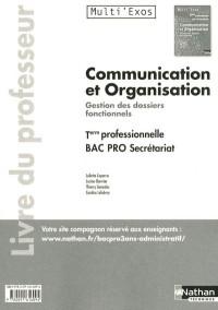 Communication et Organisation Term Bac Pro Secrétariat (Multi'Exos) Professeur 2011