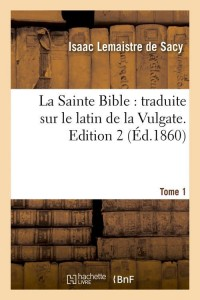 La Sainte Bible  ed  2 T 1  ed 1860