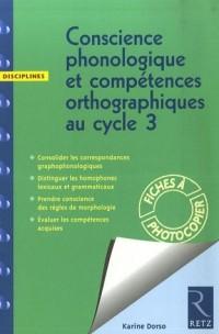 Conscience phonologique et compétences orthographiques au Cycle 3