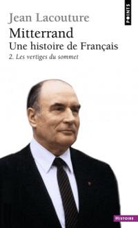 Mitterrand, une histoire de Français. Les Vertiges (2)
