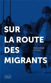 Rencontres à Calais