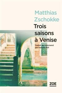 Trois Saisons a Venise