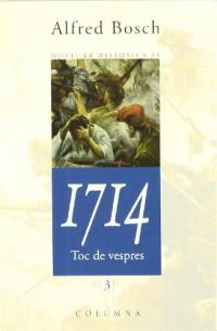 1714.: Toc de vespres (volum 3)