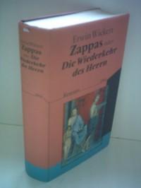 Zappas oder Die Wiederkehr des Herrn.