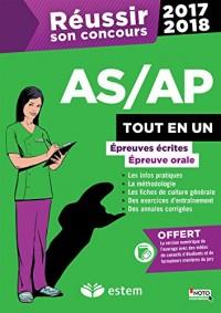 Réussir son concours AS/AP 2017-2018 - Tout-en-un - Épreuves écrites et orale Collection : Réussir son concours