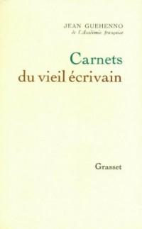 Carnets du vieil écrivain (Littérature Française)