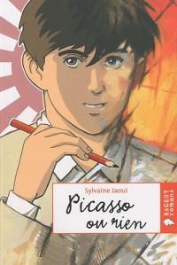 Picasso ou rien