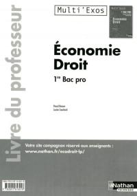 Economie et Droit Première Bac Pro (Multi'Exos) - Pochette - Professeur 2011