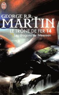 Le Trone de Fer - 14 - les Dragons de Meereen