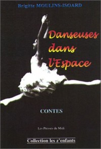 Danseuses dans l'espace