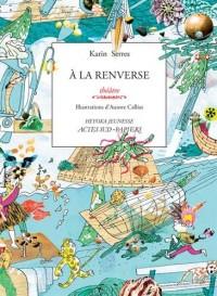A la renverse (Sardine + Gabriel)