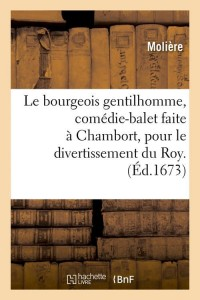 Le Bourgeois Gentilhomme  ed 1673